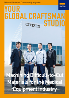 VOL.3 : Machining Difficult-to-Cut Materials for the Medical Equipment Industry