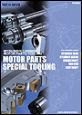 MOTOR PARTS SPECIAL TOOLING Vol:1